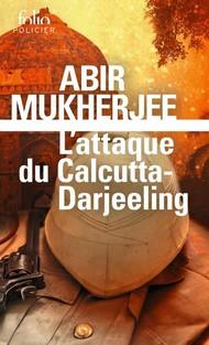 L'attaque du Calcutta Darjeeling